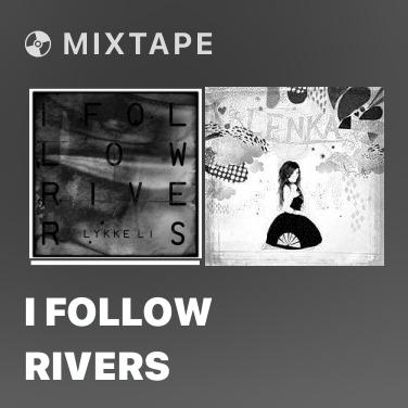 Mixtape I Follow Rivers - Various Artists