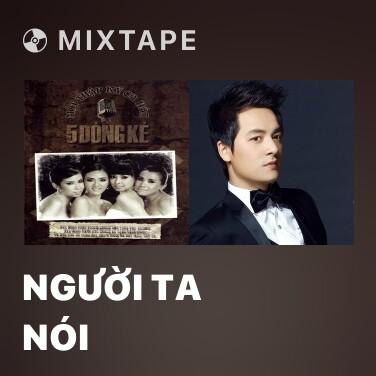 Mixtape Người Ta Nói - Various Artists
