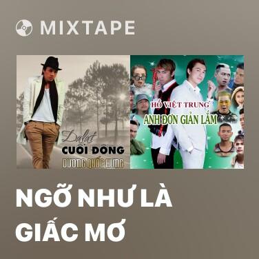 Radio Ngỡ Như Là Giấc Mơ - Various Artists