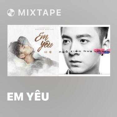 Mixtape Em Yêu - Various Artists