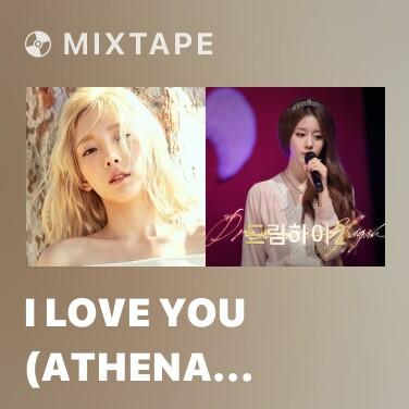 Mixtape I Love You (Athena OST) - Various Artists