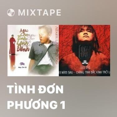 Mixtape Tình Đơn Phương 1