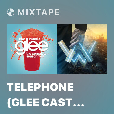 Mixtape Telephone (Glee Cast Version) - Various Artists