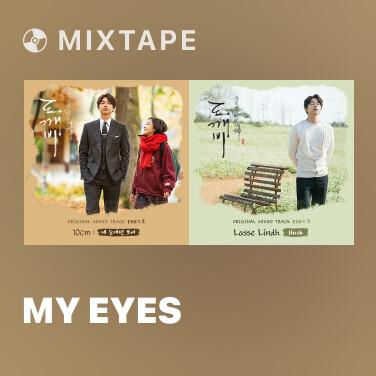 Mixtape My Eyes