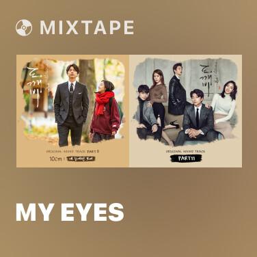 Mixtape My Eyes - Various Artists