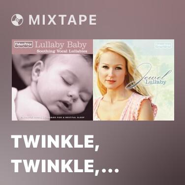 Radio Twinkle, Twinkle, Little Star - Various Artists