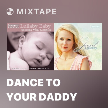 Radio Dance to Your Daddy - Various Artists