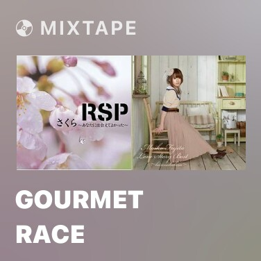 Mixtape Gourmet Race - Various Artists