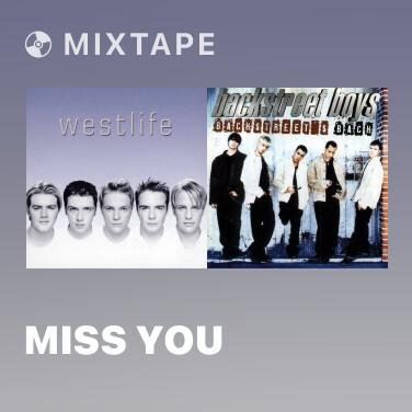 Mixtape Miss You - Various Artists