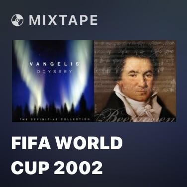 Mixtape Fifa World Cup 2002 - Various Artists