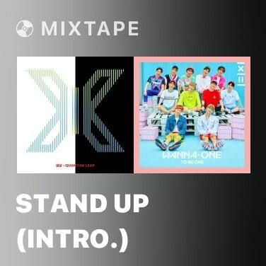 Mixtape Stand Up (Intro.) - Various Artists
