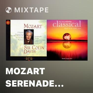 Mixtape Mozart Serenade No.9 In D, K.320 'Posthorn' - VI. Menuetto II GTrio I FTrio II - Various Artists