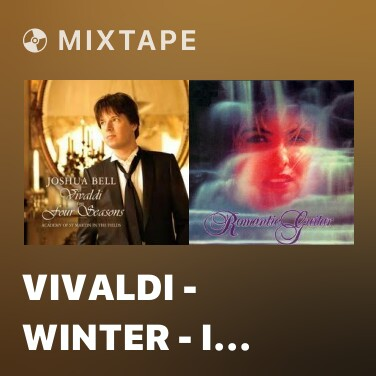 Mixtape Vivaldi - Winter - I Allegro Non Molto - Various Artists