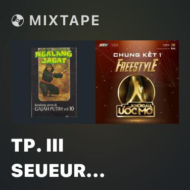 Mixtape Tp. III Seueur Gogoda - Various Artists
