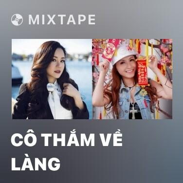 Radio Cô Thắm Về Làng - Various Artists