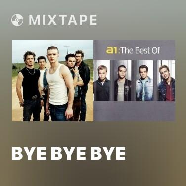 Mixtape Bye Bye Bye - Various Artists