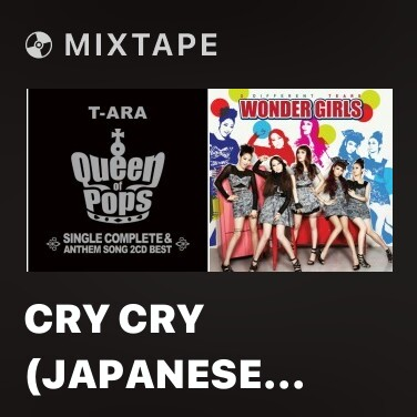 Mixtape Cry Cry (Japanese ver.) - Various Artists