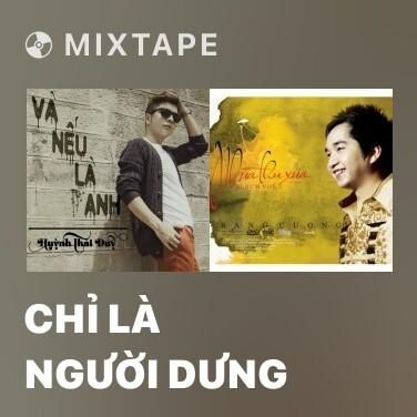 Radio Chỉ Là Người Dưng - Various Artists