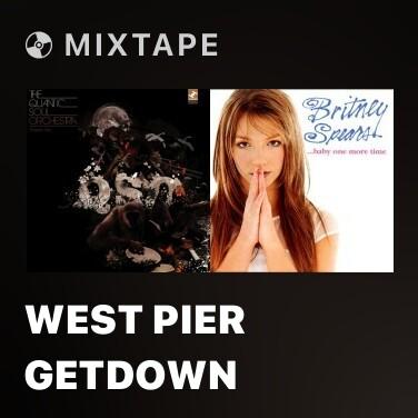 Mixtape West Pier Getdown - Various Artists