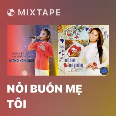 Radio Nỗi Buồn Mẹ Tôi - Various Artists