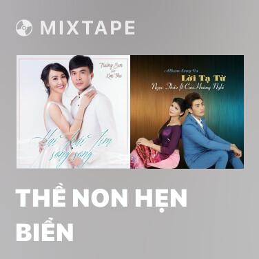 Mixtape Thề Non Hẹn Biển - Various Artists