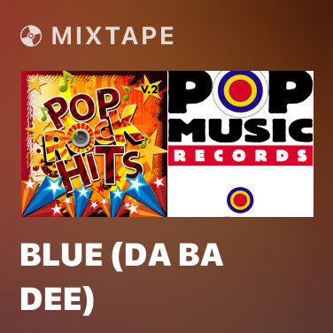 Mixtape Blue (Da Ba Dee) - Various Artists