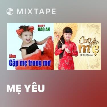 Mixtape Mẹ Yêu - Various Artists