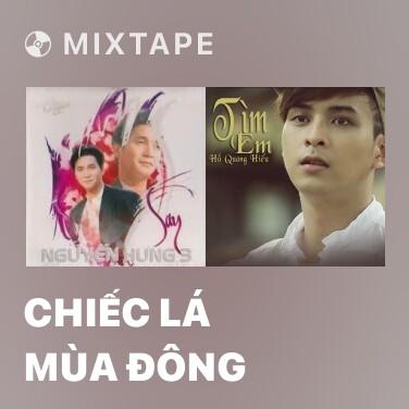 Mixtape Chiếc Lá Mùa Đông - Various Artists