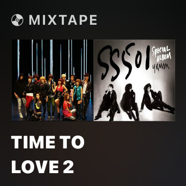 Mixtape Time To Love 2 - Various Artists