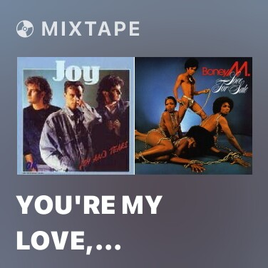 Mixtape You're My Love, You're My Life - Various Artists