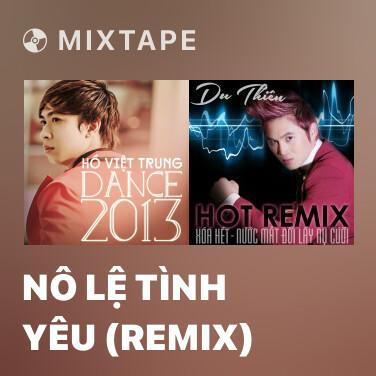 Radio Nô Lệ Tình Yêu (Remix) - Various Artists