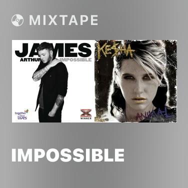 Mixtape Impossible