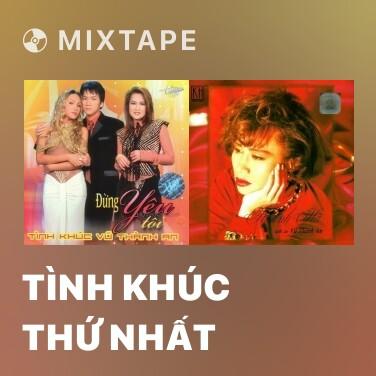 Radio Tình Khúc Thứ Nhất - Various Artists