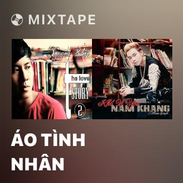 Mixtape Áo Tình Nhân - Various Artists