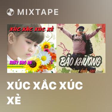 Radio Xúc Xắc Xúc Xẻ - Various Artists