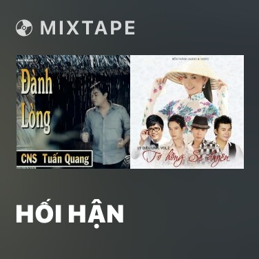 Mixtape Hối Hận - Various Artists