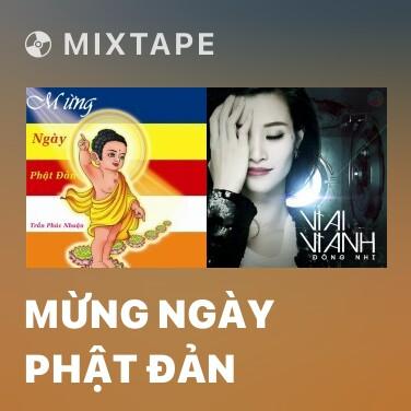 Mixtape Mừng Ngày Phật Đản - Various Artists