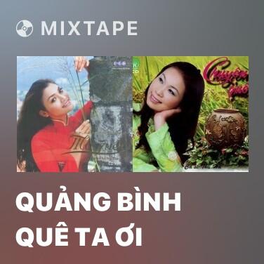 Radio Quảng Bình Quê Ta Ơi - Various Artists