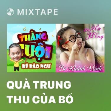 Radio Quà Trung Thu Của Bố - Various Artists
