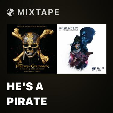 Mixtape He's A Pirate - Various Artists