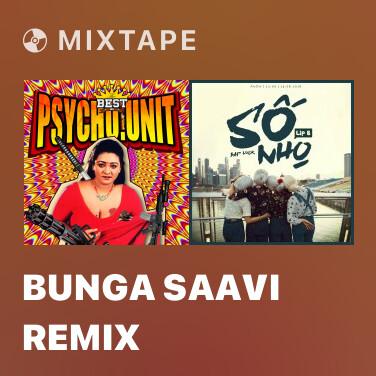Mixtape Bunga Saavi Remix - Various Artists