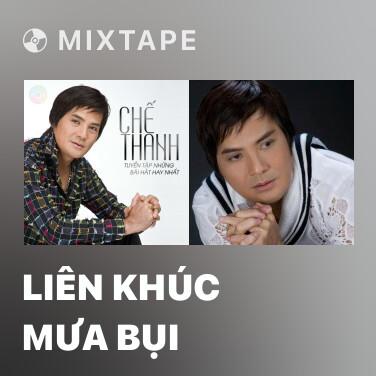 Mixtape Liên Khúc Mưa Bụi - Various Artists