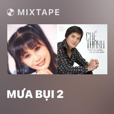 Mixtape Mưa Bụi 2 - Various Artists