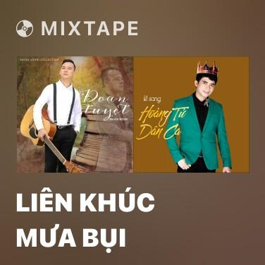 Radio Liên Khúc Mưa Bụi - Various Artists