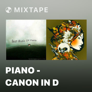 Mixtape Piano - Canon In D - Various Artists