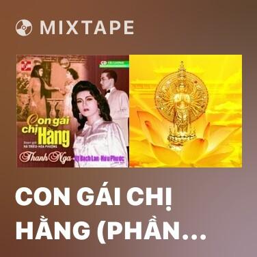 Mixtape Con Gái Chị Hằng (Phần 1) - Various Artists