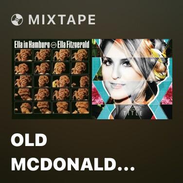 Mixtape Old McDonald Had A Farm - Various Artists