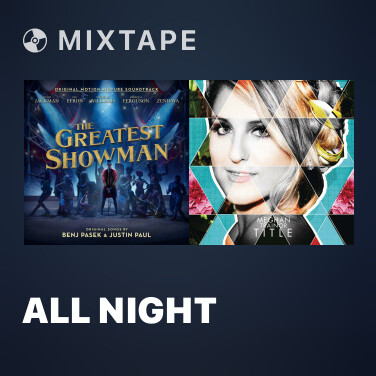 Mixtape All Night - Various Artists