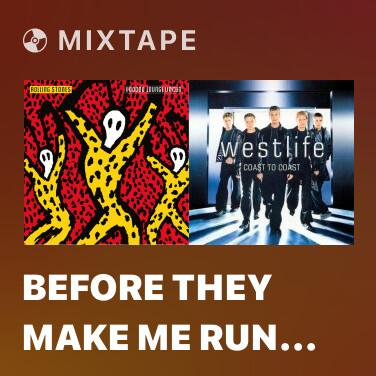Mixtape Before They Make Me Run (Live)