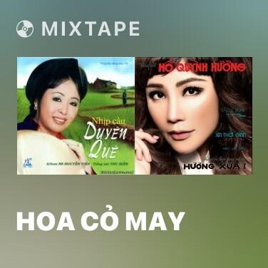 Mixtape Hoa Cỏ May - Various Artists